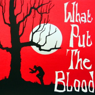 Directing Hand – What Put The Blood