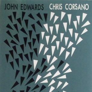 John Edwards & Chris Corsano – Tsktsking