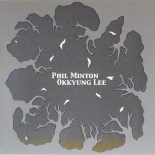 Okkyung Lee & Phil Minton – Anicca